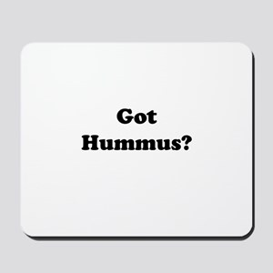 Got Hummus Mousepad
