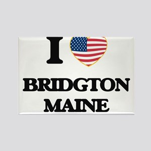 I love Bridgton Maine Magnets