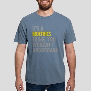 Bioethics Thing T-Shirt