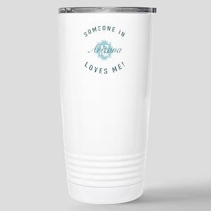 Someone In Arizona Stainless Steel Travel Mug