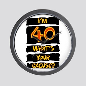 40th birthday excuse Wall Clock