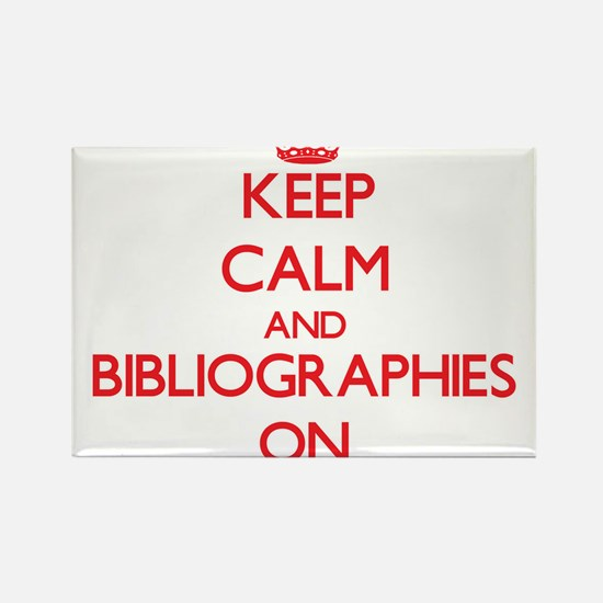 Keep Calm and Bibliographies ON Magnets