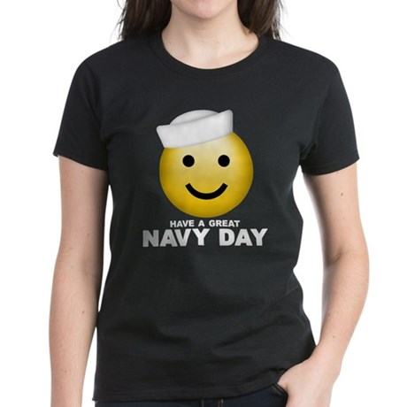 Have a Great Navy Day Women's Dark T-Shirt