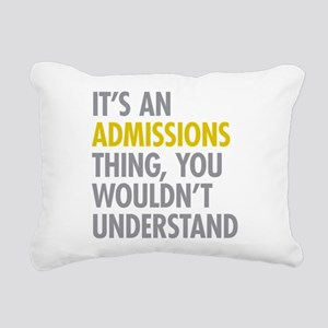 Admissions Thing Rectangular Canvas Pillow