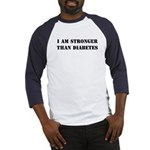 I am Stronger than Diabetes Baseball Jersey