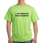 I am Stronger than Diabetes Green T-Shirt