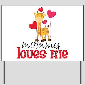 Mommy Loves Me Giraffe Hearts Yard Sign