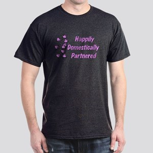 Happily Domestically Partnered Dark T-Shirt