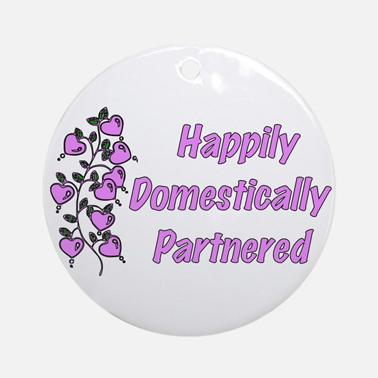 Happily Domestically Partnered Ornament (Round)