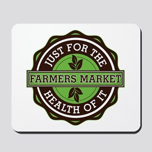 Farmers Market For the Health of It Mousepad