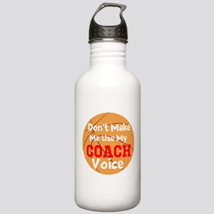 Dont Make Me Use My Coach Voice Water Bottle