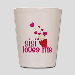 Gigi Loves Me Shot Glass