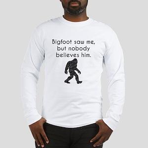 Bigfoot Saw Me (Distressed) Long Sleeve T-Shirt