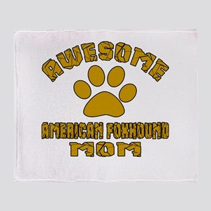 Awesome American foxhound Mom Dog De Throw Blanket