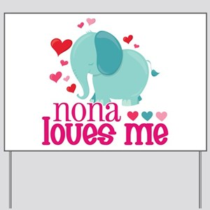 Nona Loves Me - Elephant Yard Sign