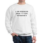 Stronger - Tourette's Sweatshirt