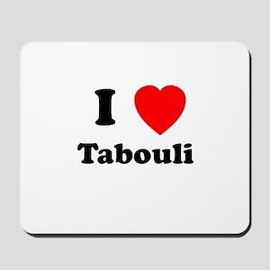 I heart Tabouli Mousepad