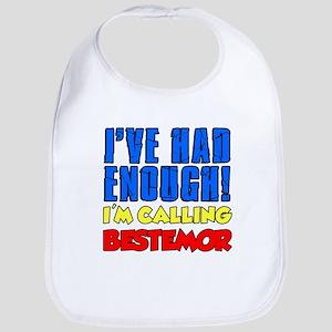 Had Enough Calling Bestemor Bib