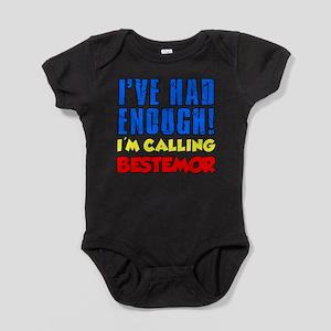 Had Enough Calling Bestemor Baby Bodysuit