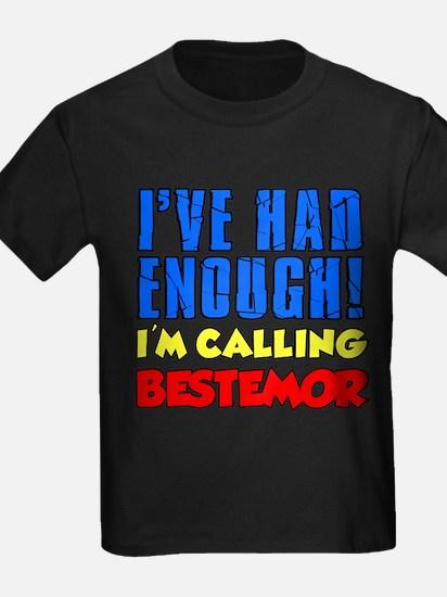 Had Enough Calling Bestemor T-Shirt