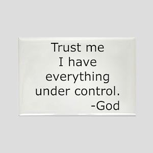 Trust Me... God Rectangle Magnet