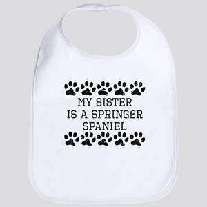 My Sister Is A Springer Spaniel (Distressed) Bib