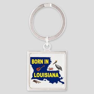 LOUISIANA BORN Keychains