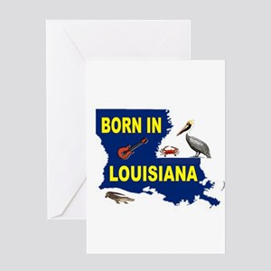 LOUISIANA BORN Greeting Cards