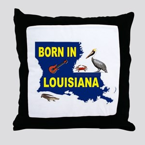LOUISIANA BORN Throw Pillow