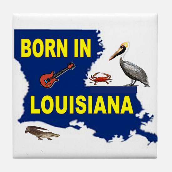 LOUISIANA BORN Tile Coaster