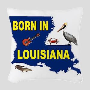 LOUISIANA BORN Woven Throw Pillow