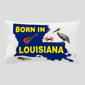 LOUISIANA BORN Pillow Case