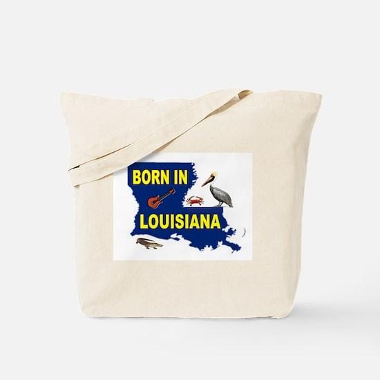 LOUISIANA BORN Tote Bag