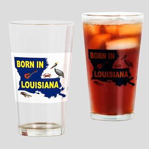 LOUISIANA BORN Drinking Glass
