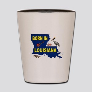 LOUISIANA BORN Shot Glass