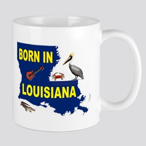 LOUISIANA BORN Mugs