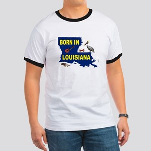 LOUISIANA BORN T-Shirt