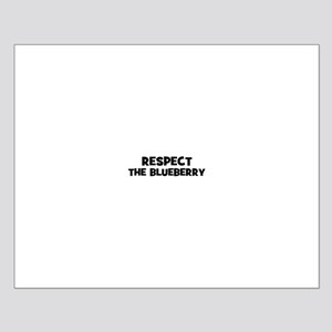 respect the blueberry Small Poster
