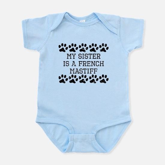 My Sister Is A French Mastiff (Distressed) Body Su
