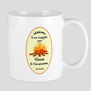 Funny Welcome to Campfire Friends Mugs