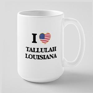 I love Tallulah Louisiana Mugs