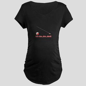 Here fishy Maternity T-Shirt