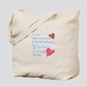 Be in their lives Tote Bag