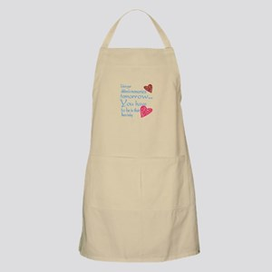 Be in their lives Apron