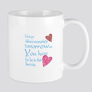 Be in their lives Mugs