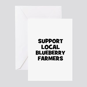 support local blueberry farme Greeting Cards (Pk o