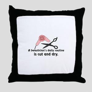 Beauticians Routine Throw Pillow