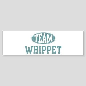 Team Whippet Bumper Sticker