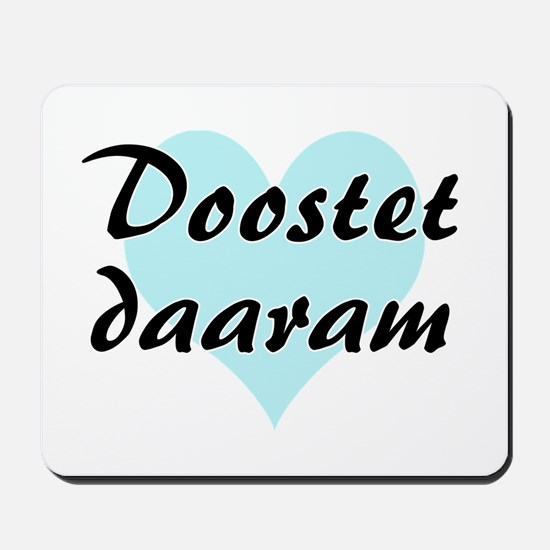 Doostet daaram - Persian - I Love You Mousepad