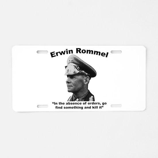 Rommel: Kill It Aluminum License Plate